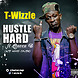T-Wizzle _ Hustle Hard Feat Queen B (Ace Hood Cover).mp3