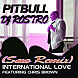 Pitbull Ft Chris Brown   International (Saxo Remix Dj Rostro)