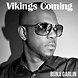 Bunji Garlin   Vikings Coming (Soca 2013)