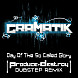 Gramatik - Day Of The So Called Glory (Produce & Destroy Dubstep Remix)-140BPM.mp3