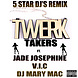 TWERK TAKERS 5 STAR DJs REMIX