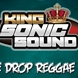KING SONIC ONE DROP REGGAE MIX