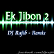 Ek Jibon 2 (Dj Rajib   Remix)