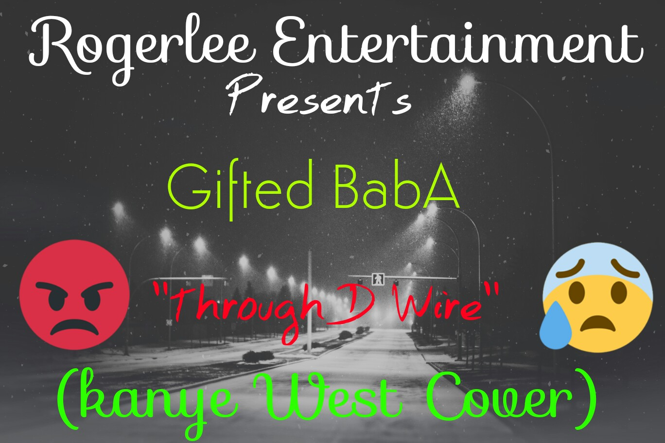 GIFTED BABA- Through The Wire (Kanye West Cover) by jamafrique ...