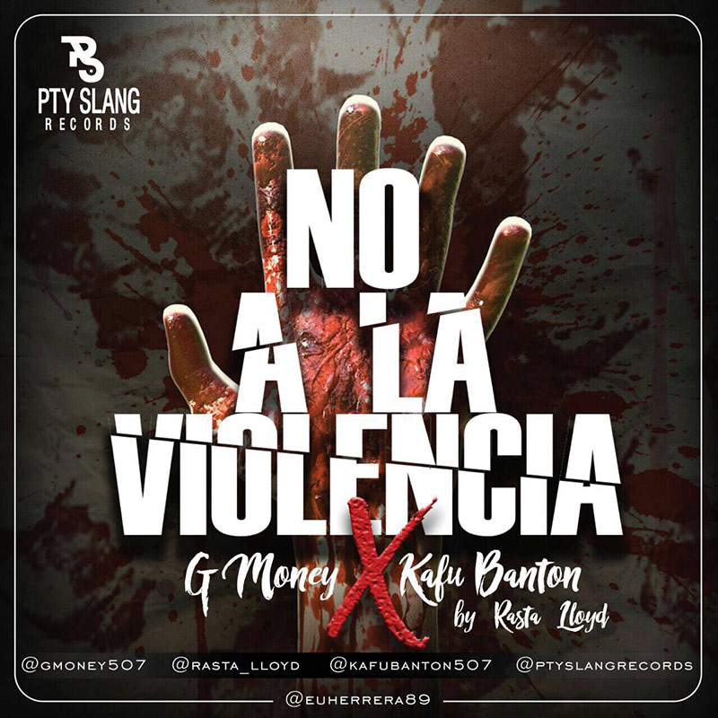 Kafu Banton Ft Gmoney - No A La Violencia By Rastalloyd
