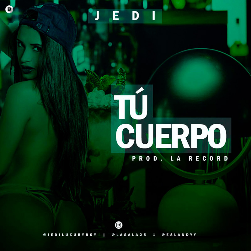 Jedi - Tu Cuerpo Made In La Records