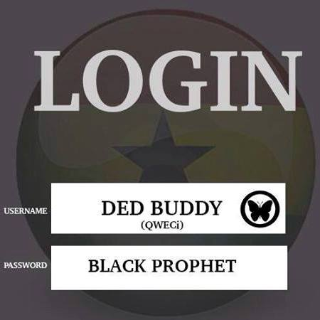 Ded Buddy Black Prophet - Login (Prod by Ded Buddy)