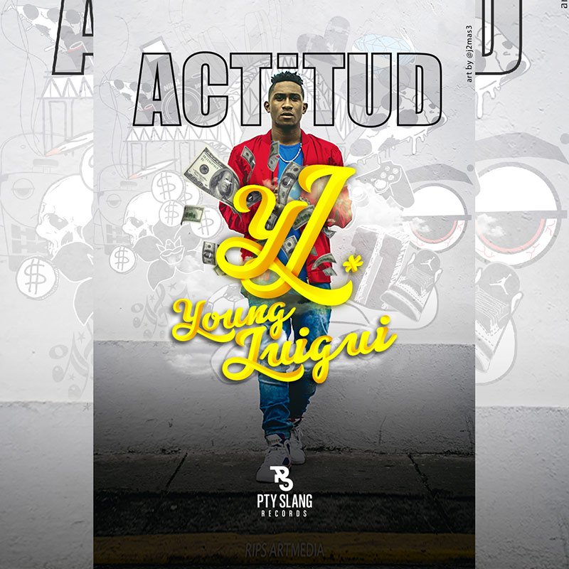 Young Luigui - Actitud