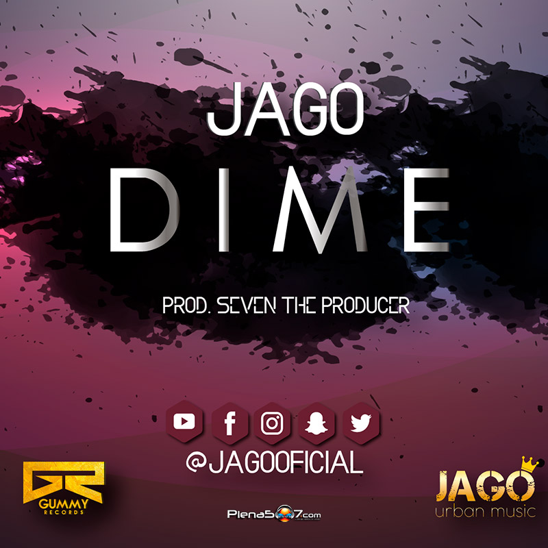 Jago - Dime By 7ven The Producer
